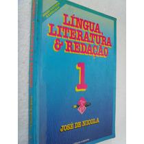 Livro Lingua Literatua E Redação 1 - Jose De Nicola