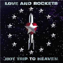 Cd Love And Rockets - Hot Trip To Heaven Original