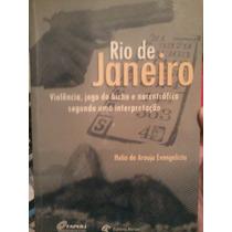 Livro Rio De Janeiro Violência, Jogo Do Bicho E Narcotráfico