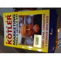 Marketing Para O Século Xxi Philip Kotler