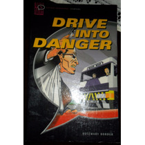 Livro Drive Into Danger Rosemary Border Oxford