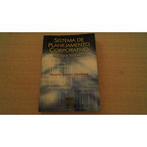 Sistema De Planejamento Corporativo - Enfoque Sistêmico