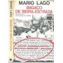 Bagaço De Beira-estrada - Mario Lago