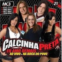 Cd Calcinha Preta Vol.21(ao Vivo Na Boca Do Povo)