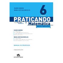 Livros Praticando Matemática 6º, 7º, 8º, 9º Ano (completos)