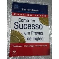 Como Ter Sucesso Em Provas De Inglês Ben Parry Davies