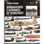 Livro Sobre Aeronaves - Avião - Volume 3 - Produto Lacrado !