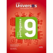 Livro Projeto Universos Lingua Portuguesa 9º Ano Promoção!