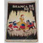 Livro História Da Princesa Branca De Neve E Os 7 Anões 1938
