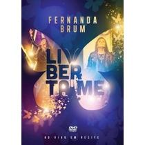 Dvd Fernanda Brum Liberta Me Ao Vivo Em Recife