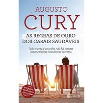 As Regras De Ouro Dos Casais Saudaveis Livro Augusto Cury