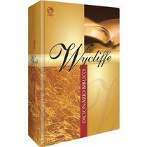 Dicionário Bíblico Wycliffe Frete Grátis + Sem Juros