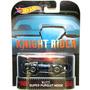 Hot Wheels Super Maquina Knight Rider Super Persuit Mode.
