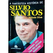 Livro A Fantastica História De Silvio Santos Autografado