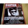 Revista Super Interessante Nº180 Set02 Chico Xavier