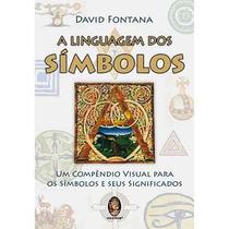 Livro: A Linguagem Dos Símbolos (compêndio, Visual)