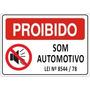 Placa De Aviso Sinalização Proibido Som Automotivo