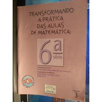 Livro: Campos - Transformando A Prática Aulas Matemática 03