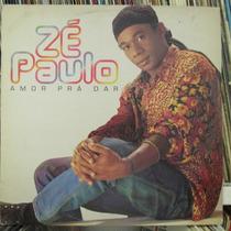 Lp Zé Paulo Amor Pra Dar Ex Estado