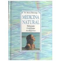 Medicina Natural - Márcio Bontempo