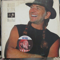 Lp Willie Nelson Me & Paul Ótimo Estado