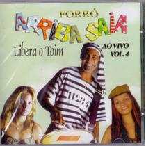 Cd Forró Arriba Saia - Libera O Toim - Vol. 4 - Ao Vivo-novo