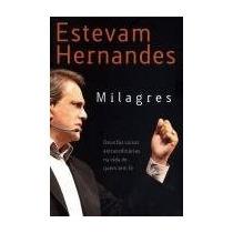 Milagres Estevam Hernandes - 2013 - Religião - 99% Novo - Vs