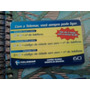 Cartão Raro Da Telemar Rj 3/2002 .tir. 20 Mil. Sempre Pode