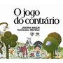 O Jogo Do Contrário - Jandira Mansur - Editora Ática