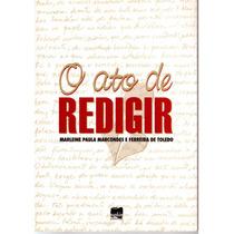 O Ato De Redigir Livro Redação Marleine Paula Marcondes Enem