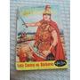 Edição Maravilhosa Nº 157 Ebal 1957 Luta Contra Os Bárbaros
