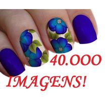 Pacotão De Imagens 40.ooo Mil Para Unhas Impressas
