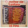 Lp Zé Pipa - O Melhor Da Sanfona - 1981 - Copacabana