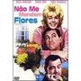 Não Me Mandem Flores - Original Novo Com Encarte Interno