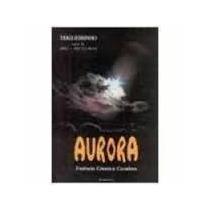Livro: Aurora - Trigueirinho Editora Pensamento