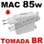 Fonte Carregador 85w Magsafe Apple Macbook E Pro 15 17 A1172