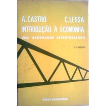 Introduçao A Economia Abordagem Estruturalista Castro Lessa