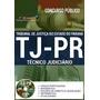 Apostila Tj pr 2017 Técnico Judiciário[cd Grátis]