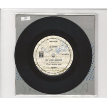 Zé Rodrix 1976 Soy Latino Americano - Compacto Ep 23