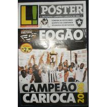 Lance Revista Poster Botafogo Campeão Carioca De 2006