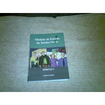 Livro ,, Modulo De Estudo Da Seicho - No - Ie 2011