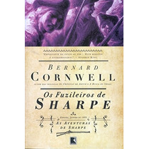 Livro Os Fuzileiros De Sharpe