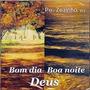 Cd Original - Bom - Dia Boa Noite Deus - Pe. Zezinho, Scj
