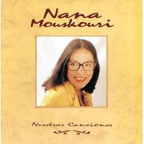 Cd Nana Mouskouri Nuestras Canciones (importado)