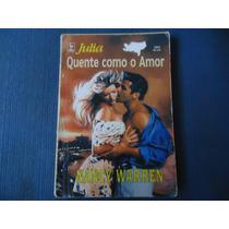 Julia #1324 Quente Como O Amor, Nancy Warren