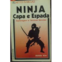 Ninja: Capa E Espada Ashida Kim Frete Gratis