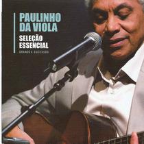 Cd Paulinho Da Viola Seleção Essencial (frete Gratis)