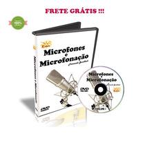 Curso Dvd Video Aula Microfones E Microfonação Vol. 1 Frete