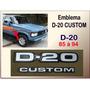 Emblema D-20 Custom 1985 À 1994 Cinza Plástico Reprodução