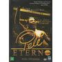 Dvd Pelé Eterno - Versão Internacional* Original * Lacrado